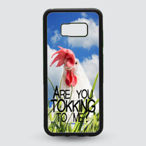 Hardcase Are you tokking to me ?  Samsung Galaxy S8+