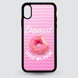 iPhone X en Xs – Donut touch my phone!