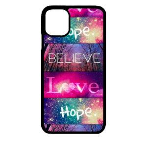 iPhone 11 Pro MAX – Believe Love Hope