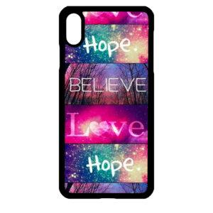 iPhone Xs MAX – Believe Love Hope