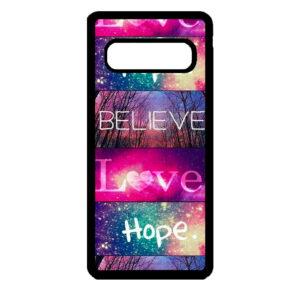 Samsung S10 – Believe Love Hope