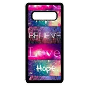 Samsung S10+ Believe Love Hope