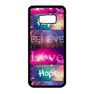 Samsung Galaxy S8+ Believe Love Hope